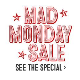 Mad Monday Sale