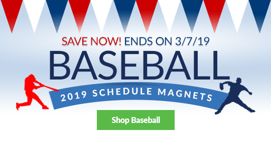 Save now on Baseball Schedule Magnets. Sale ends on 3/7/19. Shop Now