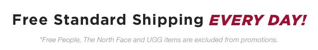 Free Standard Shipping Every Day!