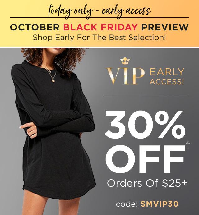 30% Off $25+.  Use Code:SMVIP30