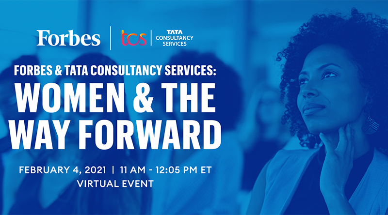 2021 Forbes & TCS: Women & The Way Forward