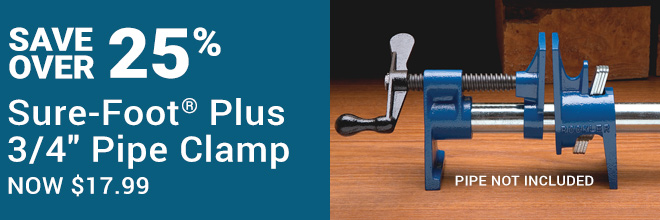Save Over 25% on the Sure-Foot Plus 3/4 Pipe Clamp