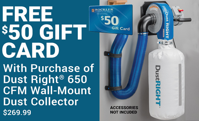 Free $50 Gift Card with Purchase Of Dust Right 650 CFM Wall-Mount Dust Collector
